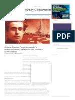 """Antonio Gramsci, """"Revolucionando"""" o Emburrecimento, A Alienação Nas Escolas e Universidades - Conservadorismo Do Brasil"""