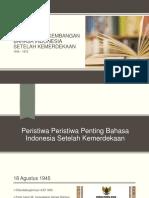 Sejarah Bahasa Indonesia Setelah Kemerdekaan