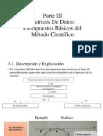 VIANEY Parte III Matrices de Datos Presupuestos Basicos Del Metodo Cientifico