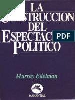 La Construccion Del Espectaculo Político - Murray Edelman