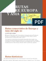 Las Rutas Entre Europa y Asia