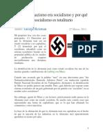 Reisman, George. Por Que El Nazismo Era Socialismo y Por Que El Socialismo Es Totalitario.