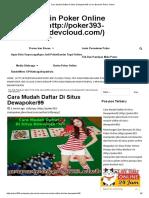Cara Mudah Daftar Di Situs Dewapoker99 _ Cara Bermain Poker Online