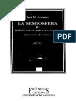 La Semiósfera III. La Semiótica de las Artes y de la Cultura
