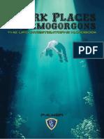 Dark Places & Demogorgons - The UFO Investigator's Handbook [OEF][2018]