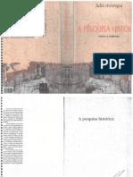AROSTEGUI, Julio. a Pesquisa Histórica