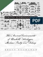 Brett Buchanan-Onto-Ethologies_ The Animal Environments of Uexkull, Heidegger, Merleau-Ponty, and Deleuze-State University of New York Press (2008).pdf