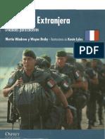 [Fuerzas de Elite] Martin Windrow - La Legión Extranjera _ Unidades paracaidistas (2010, Osprey Publishing).pdf