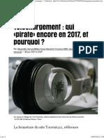 Téléchargement _ Qui «Pirate» Encore en 2017, Et Pourquoi_ - Libération