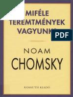 Noam Chomsky - Mifele Teremtmenyek Vagyunk