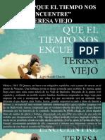 Lope Hernán Chacón - Reseña, Que El Tiempo Nos Encuentre, Teresa Viejo