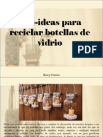 Henry Camino - Eco-ideas Para Reciclar Botellas de Vidrio