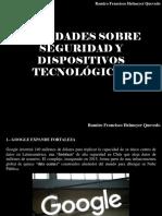 Ramiro Francisco Helmeyer Quevedo - Novedades Sobre Seguridad y Dispositivos Tecnológicos