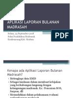 Aplikasi Laporan Bulanan Madrasah