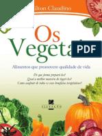 Os Vegetais - alimentos que promovem qualidade de vida