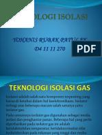 Teknologi Isolasi - Yohanis Rubak Patulak(d41111270)