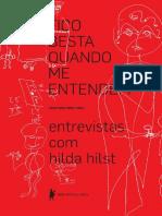 Fico Besta Quando Me Entendem_ Entrevistas Com Hilda Hilst - Cristiano Diniz