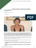 Um Ano Depois, Acusados de Linchar e Matar Travesti Dandara Vão a Julgamento - BBC News Brasil