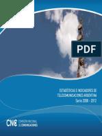 Estadisticas e Indicadores de Telecomunicaciones Argentina 2008_2012-OK.pdf