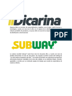 Dicarina Subway
