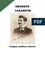 Ernesto Nazareth - Tangos, Sambas y Choros