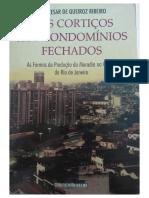 Luiz César Ribeiro - Dos Cortiços Aos Condominios Fechados