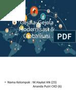 Gejala-Gejala Modernisasi & Globalisasi