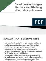 3. Trend Perkembangan Paliative Care(1)