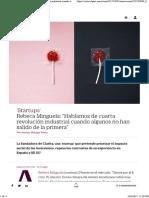 """Nota - Minguela_ """"Hablamos de cuarta revolución industrial cuando algunos no han salido de la primera"""" _ Innovación _ EL PAÍS Retina.pdf"""