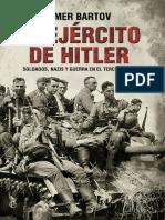 Bartov Omer - El ejército de Hitler. Soldados, nazis y guerra en el Tercer Reich. 2017..pdf
