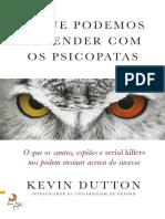 O Que Podemos Aprender Com Os Psicopatas (Kevin Dutton)