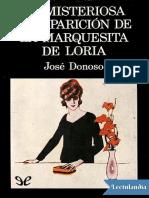 La Misteriosa Desaparicion de La Marquesita de Loria - Jose Donoso
