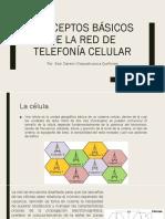 Conceptos Básicos de La Red de Telefonía Celular