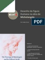 AULA01T2- Desenho Da Figura Humana Na Obra de Michelangelo