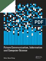 (Iraics Proceedings) Dawei Zheng-Future Communication, Information and Computer Science-CRC Press (2015)
