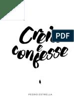 Creia e Confesse