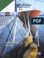 Master guide berthing