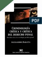 11.- Criminologia Critica Y Critica Del Derecho Penal - Baratta, Alessandro.pdf