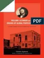 234996350-William-J-Seymour-and-the-Origins-of-Global-Pentecostalism-by-Gaston-Espinosa.pdf