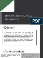ENTREVISTA COMO TÉCNICA METODOLÓGICA