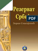 Zoran Spasojević - Rezervat Srbija