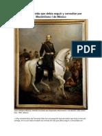 Normas de Vida Que Debía Seguir y Consultar Por Maximiliano I de México