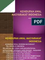 3 Kehidupan Awal Di Indonesia