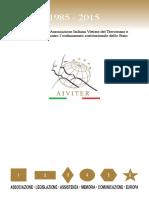 Brochure Aiviter - 1985/2015 Trent'anni dell'Associazione Italiana Vittime del Terrorismo
