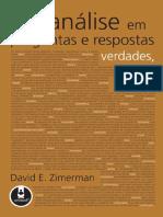 Psicanálise Em Perguntas e Respostas - ZIRMERMAN, David E.