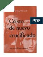 Kazantzakis, Nikos - Cristo de Nuevo Crucificado