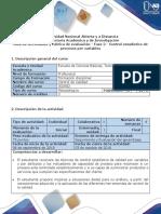 Guía de Actividades y Rubrica de Evaluación - Fase 2 - Control Estadístico de Procesos Por Variables