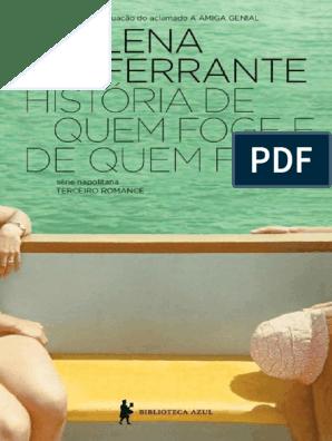 Livro De Elena Ferrante Historia De Quem Foge E De Quem