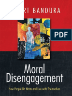 Bandura, Albert - Moral Disengagement_ How Good People Can Do Harm and Feel Good About Themselves (2015, Worth Publishers).pdf