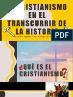 El Cristianismo en El Transcurrir de La Historia